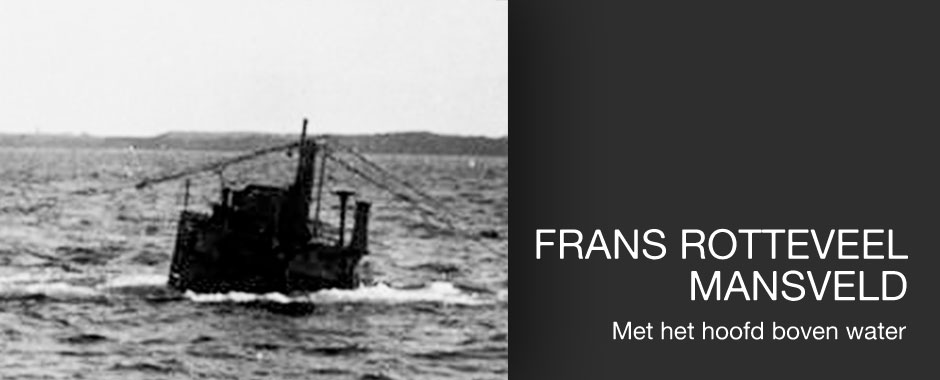 Frans Rotteveel Mansveld: Met het hoofd boven water