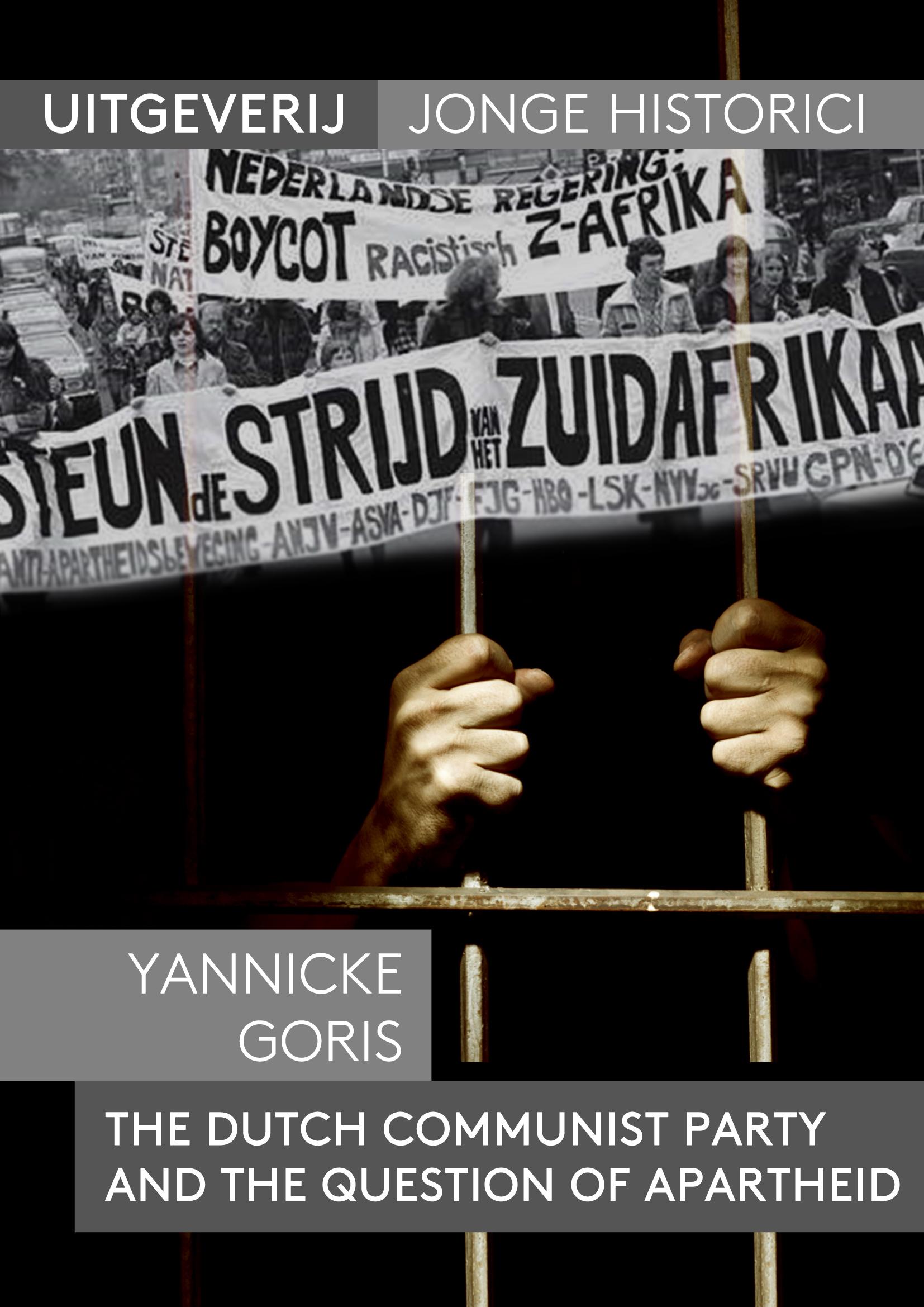 Longread: Yannicke Goris, De CPN en de strijd tegen Apartheid
