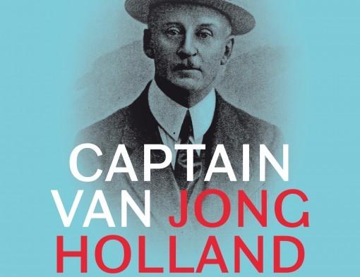 Recensie: Captain van Jong Holland, een genuanceerde biografie van Pim Mulier
