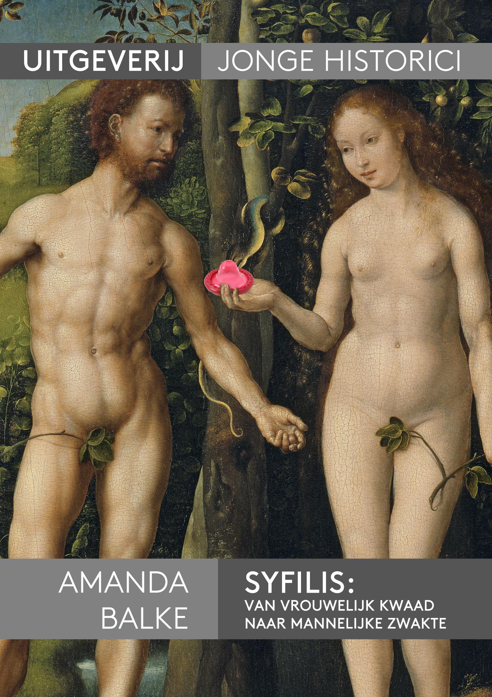 Longread: Amanda Balke, Syfilis: van vrouwelijk kwaad naar mannelijke zwakte.