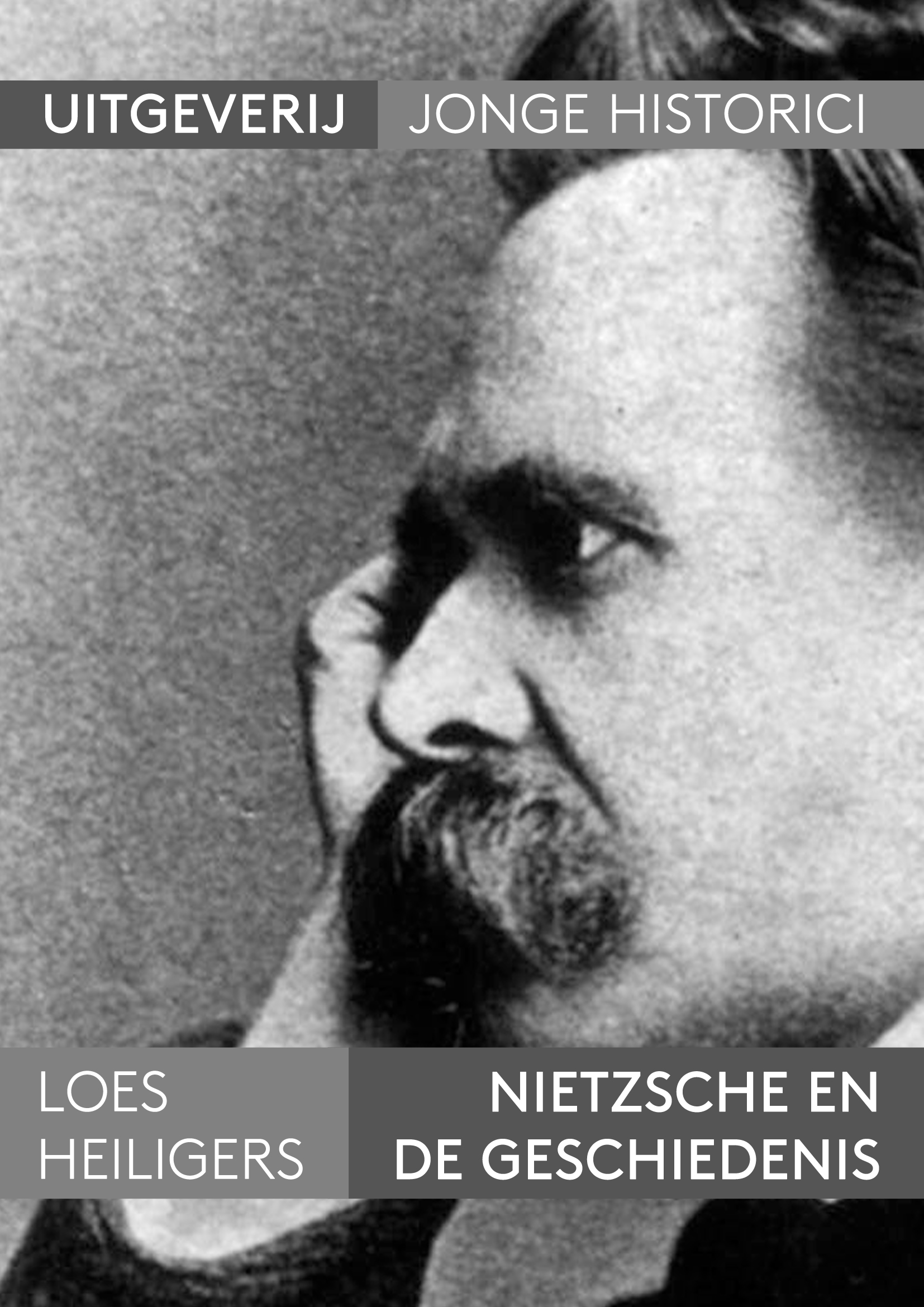 Longread: Loes Heiligers, Nietzsche en de Geschiedenis