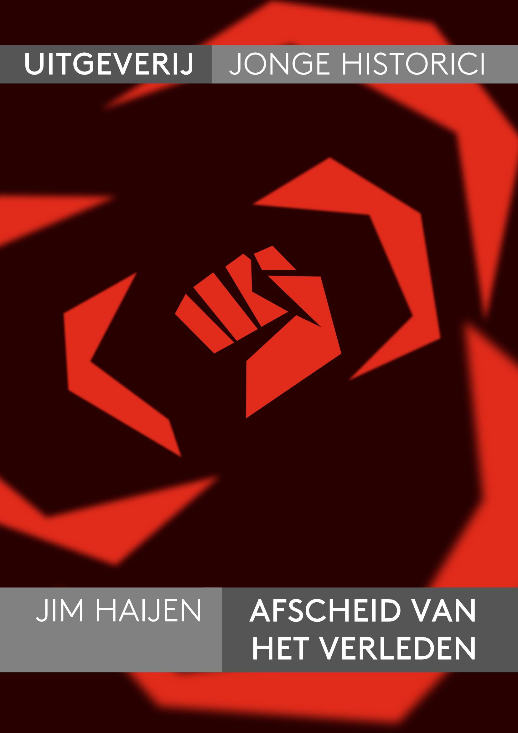 Longread: Jim Haijen, Het verleden als kompas in crisistijd. De sociaaldemocratie en de crisis.