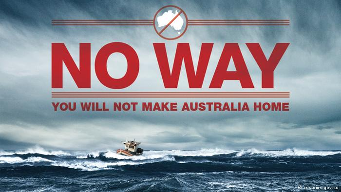 "De posters ""No Way. You will not make Australia home"" zijn onderdeel van de Australische anti-immigratiecampagne."