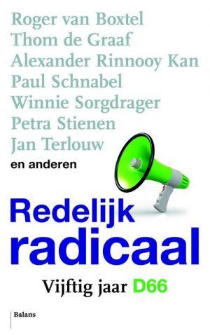 Recensie: Roger van Boxtel (e.a.) – Redelijk radicaal: vijftig jaar D66