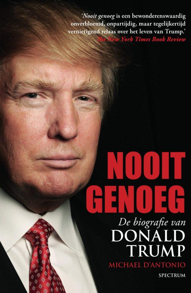 Recensie: Michael D'Antonio – Nooit genoeg: de biografie van Donald Trump