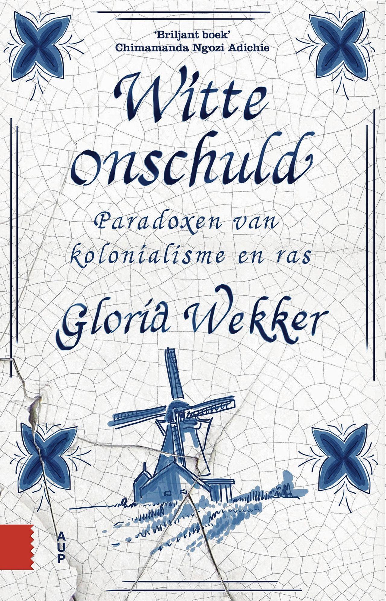 Recensie: Gloria Wekker – Witte Onschuld