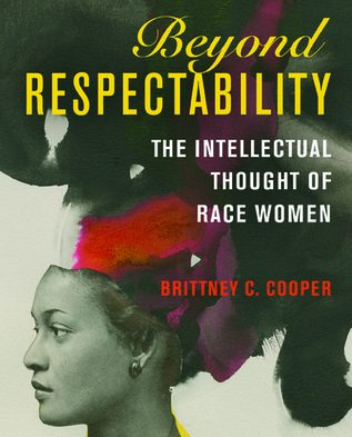 Recensie: Brittney Cooper – Beyond Respectability
