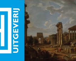Scriptie: Jelle van de Graaf. The Aesthetics of Rome's Decaying Antiquities. The tension between past and present on Hendrik Fagel's Grand Tour, 1786-1787.