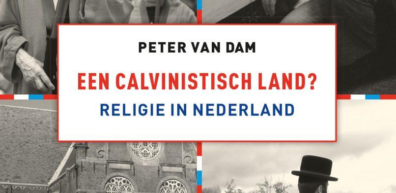 Recensie: Peter van Dam – Een calvinistisch land?