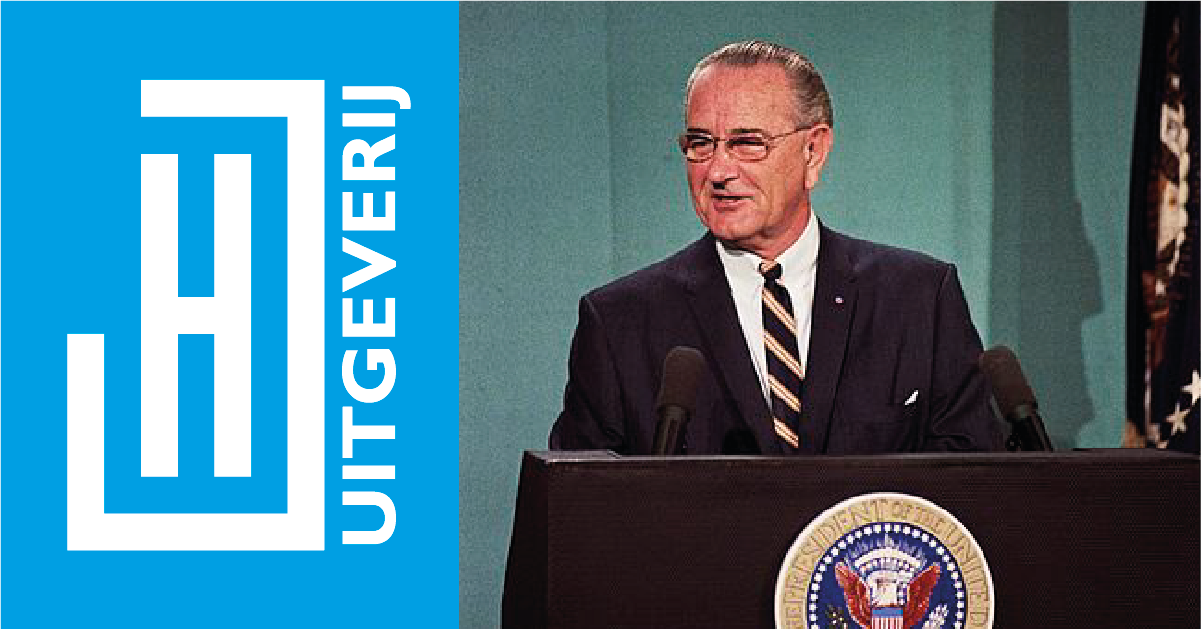 Scriptie: Koen Uffing. 'Witness to human folly.' Lyndon Johnson's rhetoric