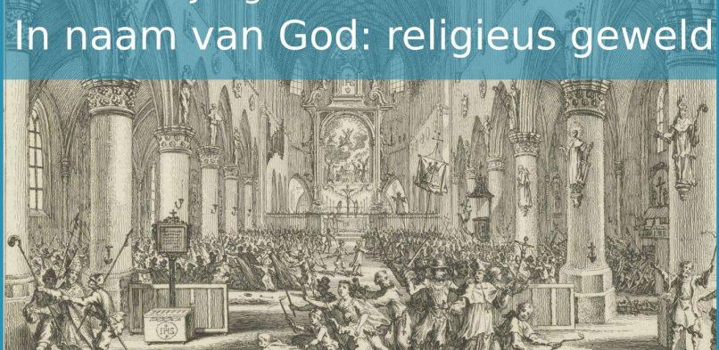 Evenement: In naam van God – Jong Historisch Café