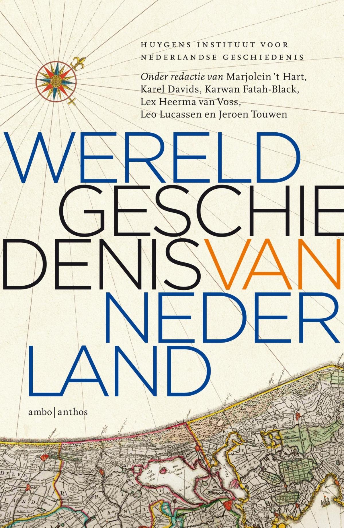 Recensie: Huygens Instituut – Wereldgeschiedenis van Nederland