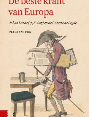 Recensie: Peter van Dijk – De beste krant van Europa