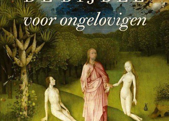 Recensie: Guus Kuijer – De Bijbel voor ongelovigen