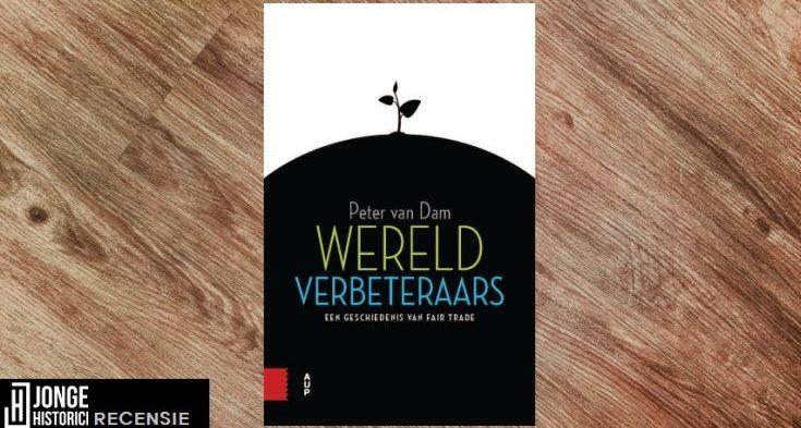 Recensie: Peter van Dam – Wereldverbeteraars
