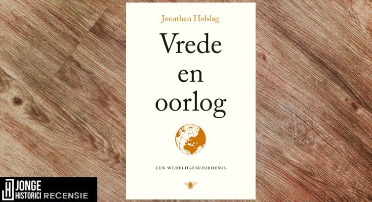 Recensie: Jonathan Holslag – Vrede en oorlog