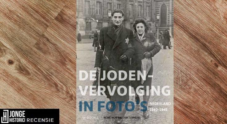 Recensie: René Kok & Erik Somers – De Jodenvervolging in foto's