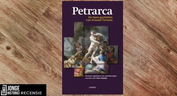 Recensie: Petrarca – De twee gezichten van Vrouwe Fortuna