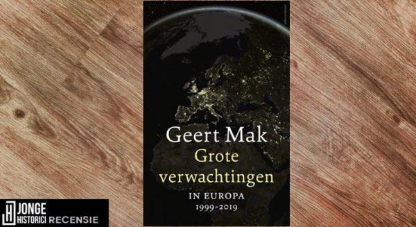 Recensie | Geert Mak – Grote verwachtingen