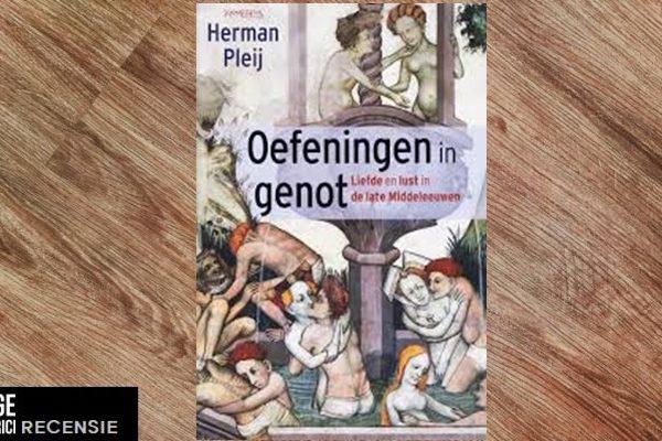 Recensie | Herman Pleij – Oefeningen in genot