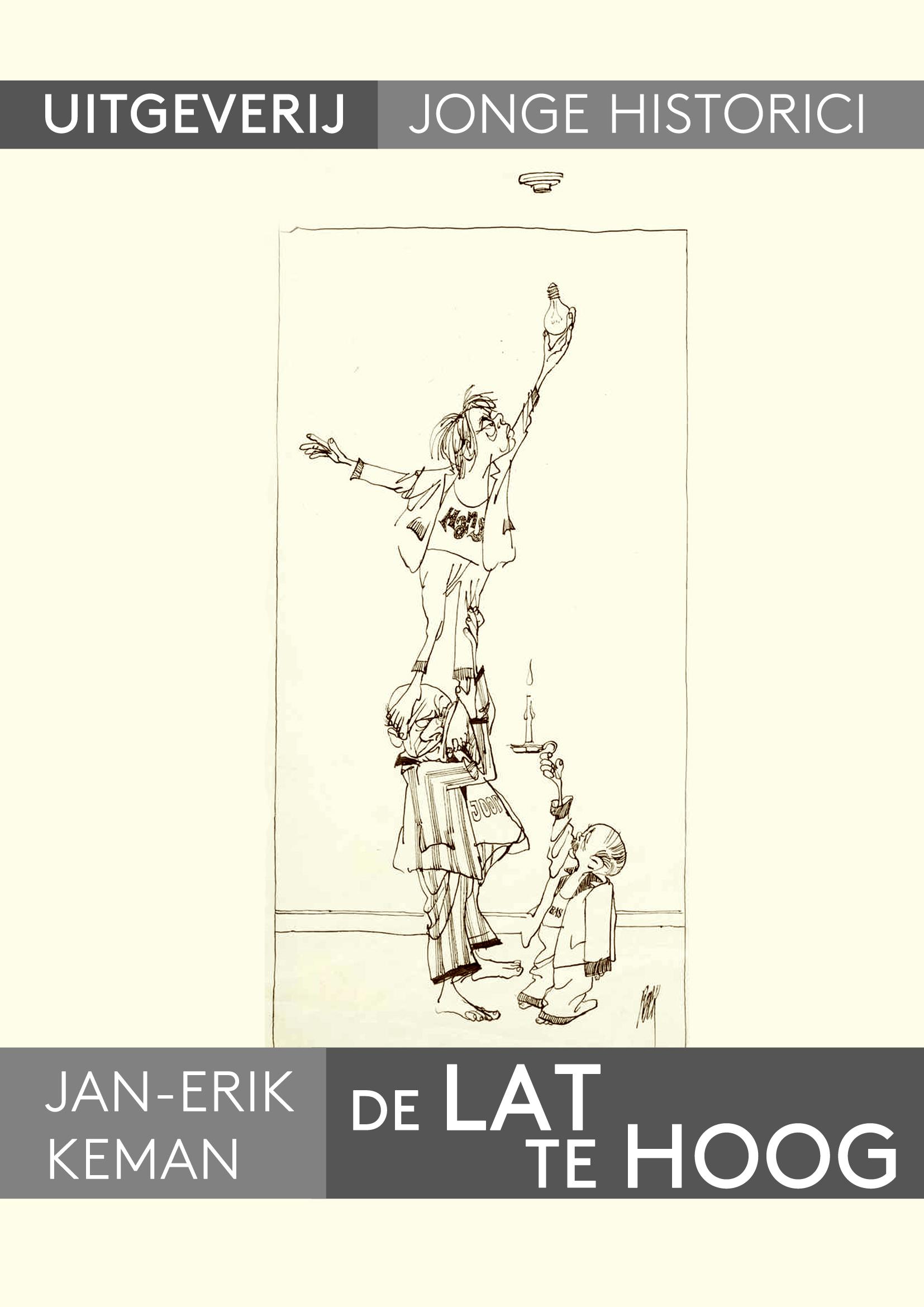 Jan-Erik Keman: De lat te hoog. Waarom de kiezer ondanks grenzeloze ambities en een ongekende dadendrang begin jaren zeventig toch geen invloed kreeg op de regeringsvorming