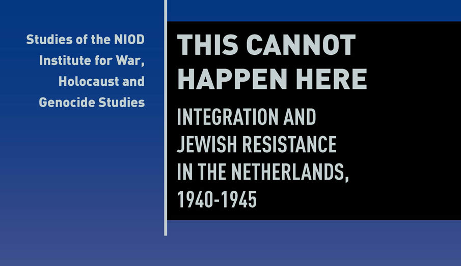 Recensie: Een nieuwe kijk op Joodse onderduikers. Ben Braber, This Cannot Happen Here