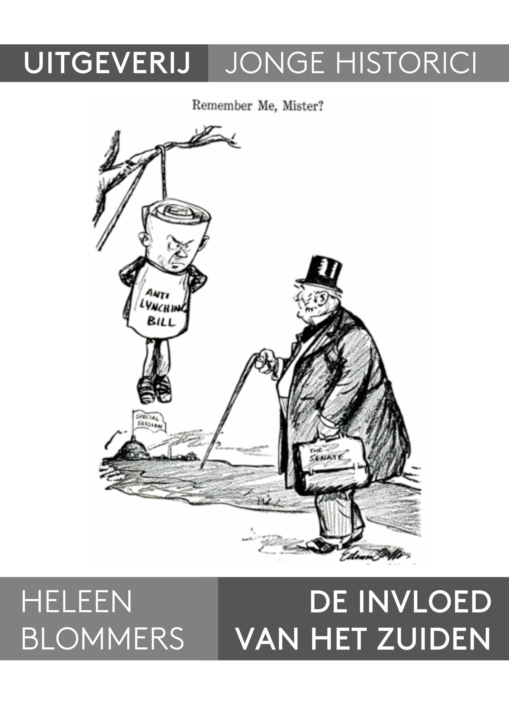 Heleen Blommers: De invloed van het Zuiden. Waarom de anti-lynchwetgeving nooit tot stand kwam