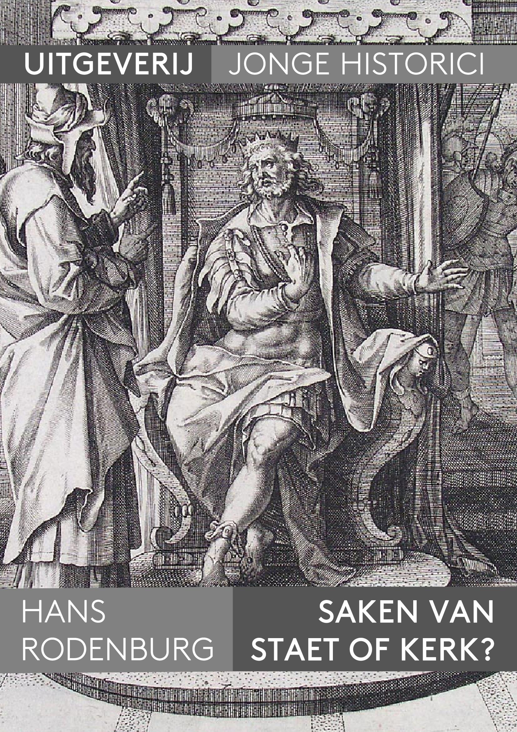 Hans Rodenburg, Saken van staet of kerk? De zeeuwse Remonstratie van 1643 en haar betekenis