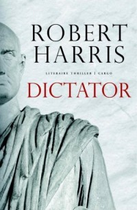 Recensie: Robert Harris – Dictator