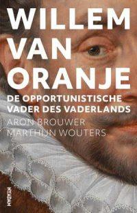 Recensie: Aron Brouwer en Marthijn Wouters – Willem van Oranje