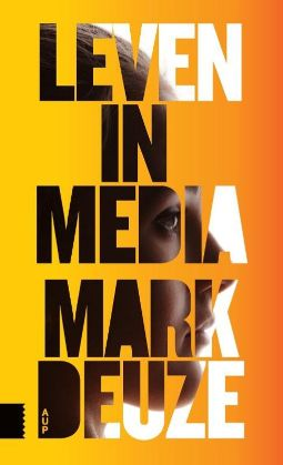 Recensie: Mark Deuze – Leven in media