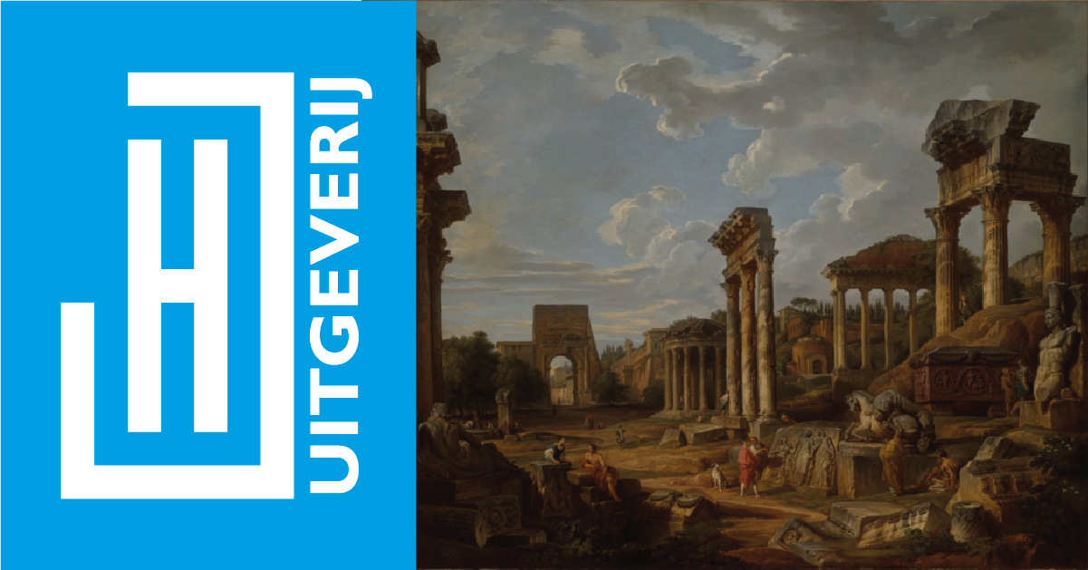 Scriptie: Jelle van de Graaf. The Aesthetics of Rome's Decaying Antiquities. The tension between past and present on Hendrik Fagel's Grand Tour, 1786-1787.