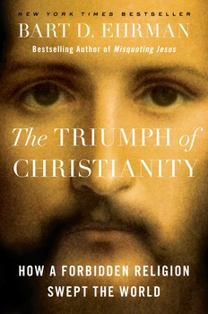 Recensie: Bart D. Ehrman – The Triumph of Christianity