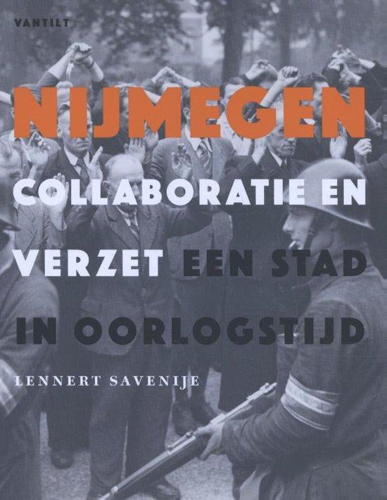Recensie: Lennert Savenije – Nijmegen, collaboratie en verzet