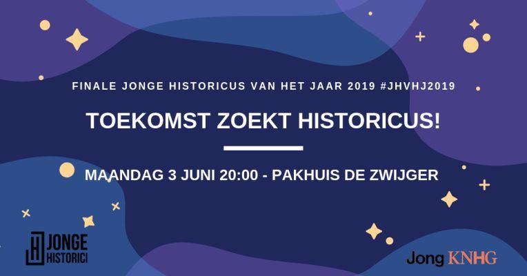 Evenement: Toekomst zoekt Historicus! – Finale JHVHJ19