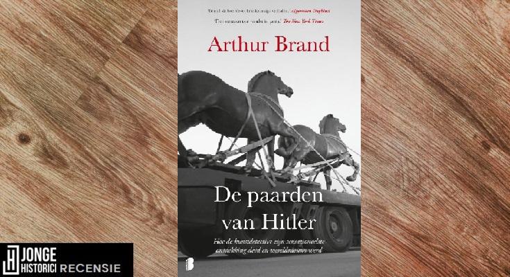 Recensie: Arthur Brand – De paarden van Hitler