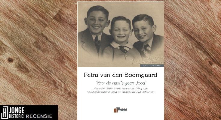 Recensie: Petra van den Boomgaard – Voor de nazi's geen Jood
