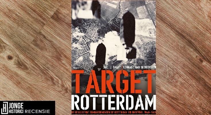 Recensie | Jac. J. Baart en Lennart van Oudheusden – Target Rotterdam