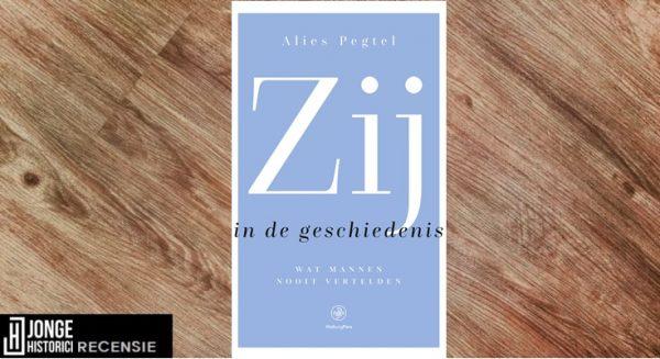 Recensie | Alies Pegtel – Zij in de geschiedenis