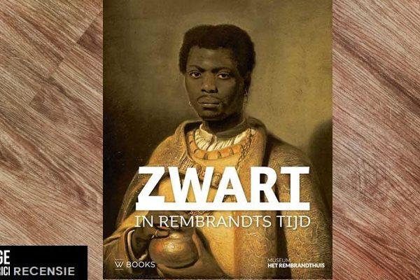 Recensie | tentoonstelling Hier: Zwart in Rembrandts tijd