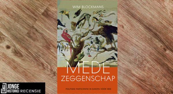 Recensie | Wim Blockmans – Medezeggenschap