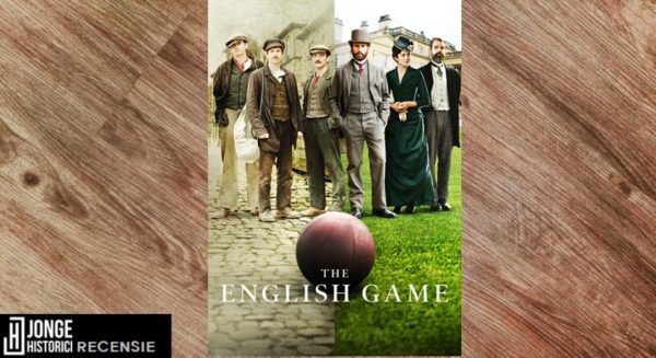 Recensie | Netflix – The English Game
