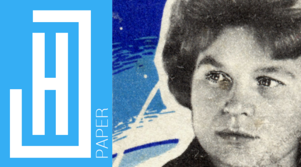 Anne Pagan | The First Woman in Space – The Influence of 'Seagull' on Soviet Emancipation