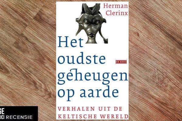 Recensie | Herman Clerinx – Het oudste geheugen op aarde