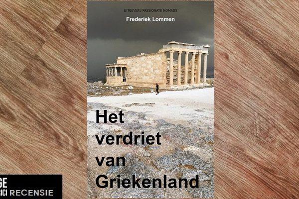 Recensie | Frederiek Lommen – Het verdriet van Griekenland
