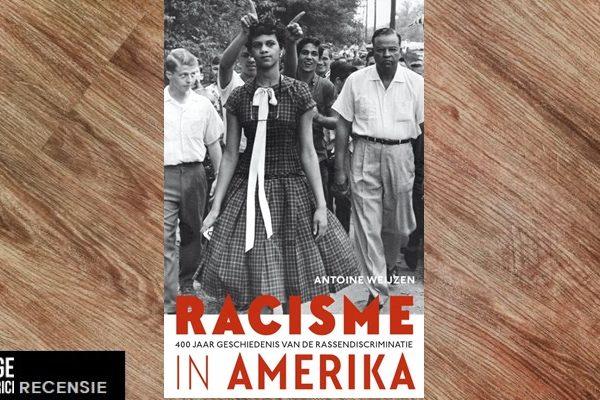 Recensie | Antoine Weijzen – Racisme in Amerika