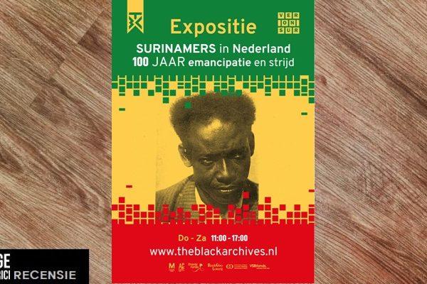 Recensie | Expositie 'Surinamers in Nederland: 100 jaar emancipatie en strijd'