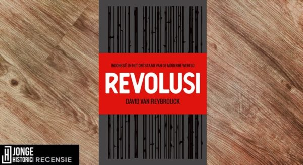 Recensie | David van Reybrouck – Revolusi
