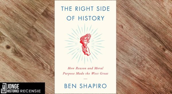 Recensie | Ben Shapiro – The Right Side of History