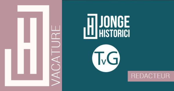 Vacature | Redacteur Jonge Historici x Tijdschrift voor Geschiedenis
